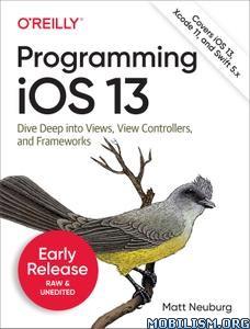 Programming iOS 13 by Matt Neuburg