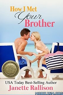 Download ebook How I Met Your Brother by Janette Rallison (.ePUB)+