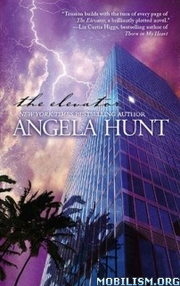 Download The Elevator by Angela Hunt (.ePUB)