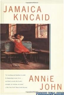 Download ebook Annie John by Jamaica Kincaid (.ePUB)