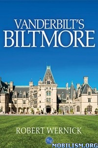 Download ebook Vanderbilt's Biltmore by Robert Wernick (.ePUB)