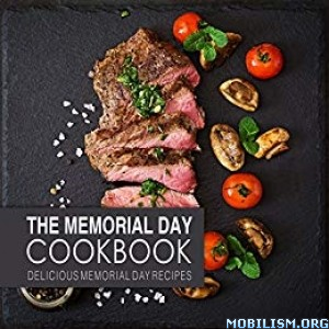 The Memorial Day Cookbook by BookSumo Press