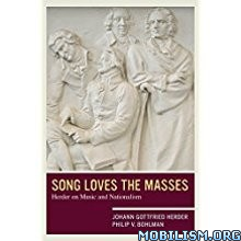 Download ebook Song Loves the Masses by Johann Gottfried Herder (.ePUB)