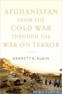Download ebook Afghanistan from the Cold War... by Barnett R. Rubin (.ePUB)