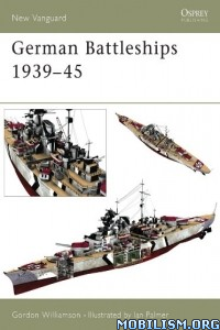 Download ebook German Battleships 1939–45 by Gordon Williamson (.ePUB)