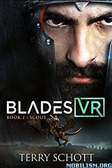 Download ebook Scout (Blades VR Book 1) by Terry Schott (.ePUB)
