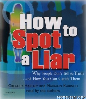 How to Spot a Liar by Gregory Hartley, Maryann Karinch