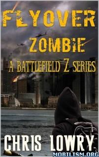 Download Flyover Zombie by Chris Lowry (.ePUB)(.MOBI)(.AZW)