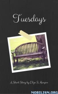Download ebook Tuesdays by Eliza S. Morgan (.ePUB) (.MOBI)