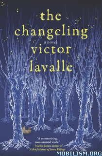 Download The Changeling by Victor LaValle (.ePUB)