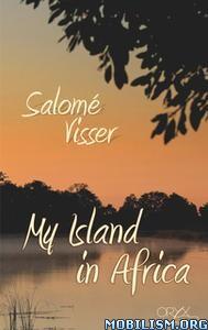 My Island in Africa by Salomé (Salome) Visser