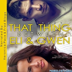 Download ebook That Thing Between Eli & Gwen by J.J. McAvoy (.MP3)