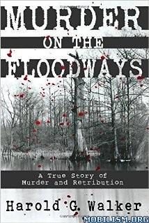 Download Murder on the Floodways by Harold G. Walker (.ePUB)