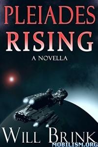 Download Pleiades Rising: A Novella by Will Brink (.ePUB)