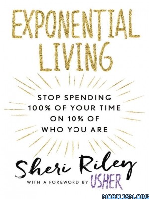 Download Exponential Living by Sheri Riley (.ePUB)