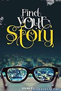 Find your Story by Veena Pillai