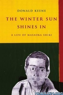 The Winter Sun Shines In by Donald Keene