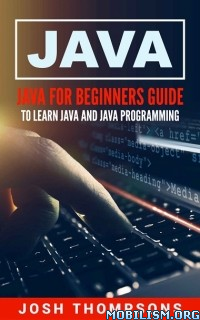 Download Java For Beginners Guide by Josh Thompsons (.ePUB)