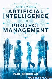 Applying Artificial Intelligence to..Management by Paul Boudre