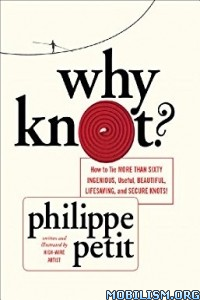 Download Why Knot? by Philippe Petit (.ePUB)