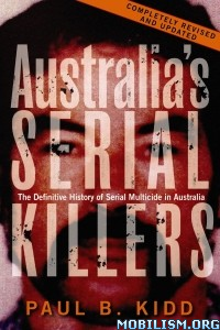 Download ebook Australia's Serial Killers by Paul B. Kidd (.ePUB)
