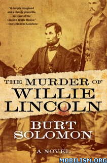Download The Murder of Willie Lincoln by Burt Solomon (.ePUB)