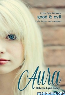 Download ebook Aura by Rebecca Lynn Talley (.ePUB)