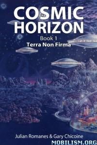 Download Terra Non Firma by Julian Romanes, Gary Chicoine (.ePUB)