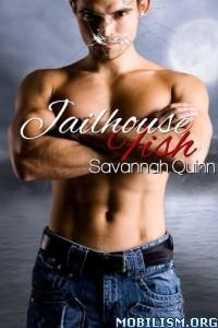 Download ebook Jailhouse Fish by Savannah Quinn (.ePUB)