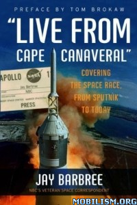 "Download ebook ""Live from Cape Canaveral"" by Jay Barbree (.ePUB)"