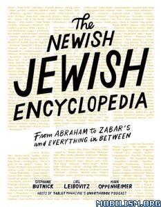 The Newish Jewish Encyclopedia by Stephanie Butnick +