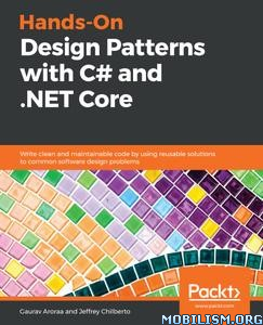 Design Patterns with C# and .NET Core by Gaurav Aroraa+