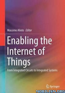Download ebook Enabling the Internet of Things by Massimo Alioto (.PDF)