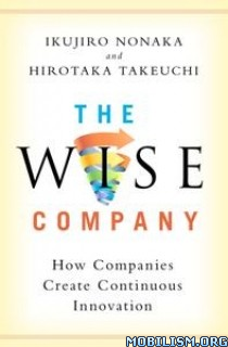 The Wise Company by Ikujiro Nonaka