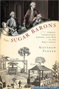 Download ebook The Sugar Barons by Matthew Parker (.ePUB)
