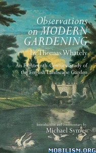 Observations on Modern Gardening by Thomas Whately