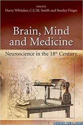Brain, Mind and Medicine by Harry Whitaker +