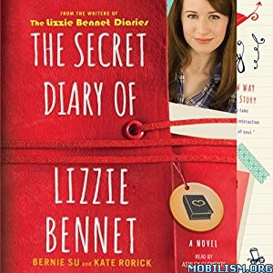 Download The Secret Diary of Lizzie Bennet by Bernie Su et al (.MP3)