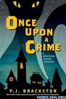Download ebook Once Upon a Crime by P. J. Brackston (.MP3)