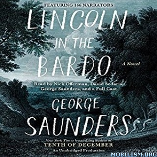 Download Lincoln in the Bardo by George Saunders (.MP3)