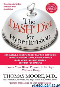 The DASH Diet for Hypertension Thomas Moore +