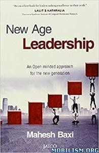 New Age Leadership by Mahesh Baxi