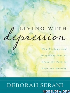 Living with Depression by Deborah Serani