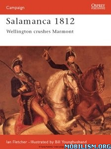 Download ebook Salamanca 1812 by Ian Fletcher (.ePUB)