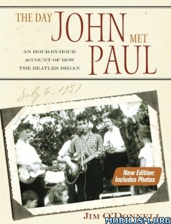 Download The Day John Met Paul by James O'Donnell (.PDF)