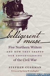 Download ebook Belligerent Muse by Stephen Cushman (.ePUB)