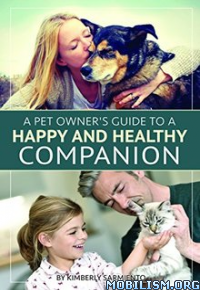 Download ebook A Pet Owner's Guide by Kimberly Sarmiento (.ePUB)