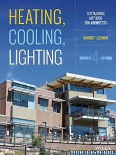 Heating, Cooling, Lighting by Norbert Lechner