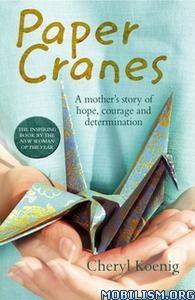 Paper Cranes by Cheryl Koenig
