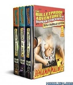 Download ebook Bulletproof Adventures of... by Benjamin Wallace (.ePUB)+